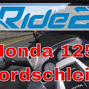 Ride 2 - Honda 125 at Nordschleife - YouTube